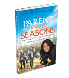 A Parent for All Seasons – Avril Bunton-Williams